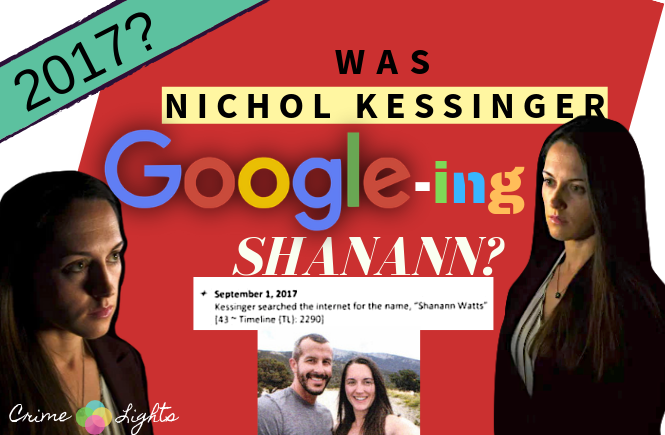 Nichol Kessinger Googles Shanann Watts: The Truth - CrimeLights