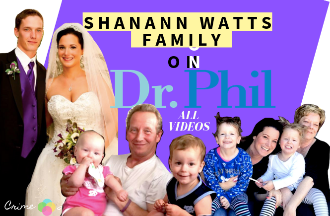 Shanann Watts Parents Dr  Phil : All Videos - CrimeLights